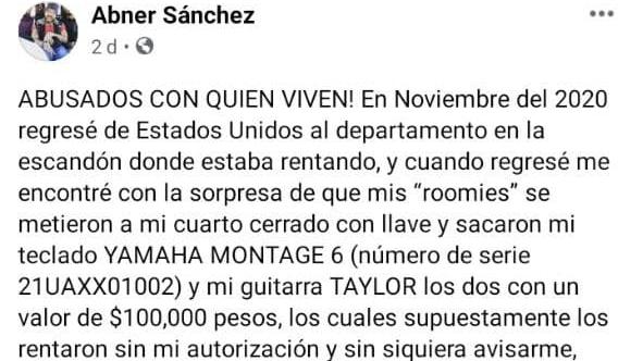 Abner Sánchez denuncia el robo de sus instrumentos